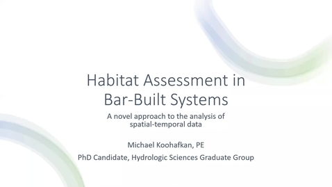 Thumbnail for entry BML - Michael Koohafkan: Habitat Assessment in Bar-Built Ecosystems