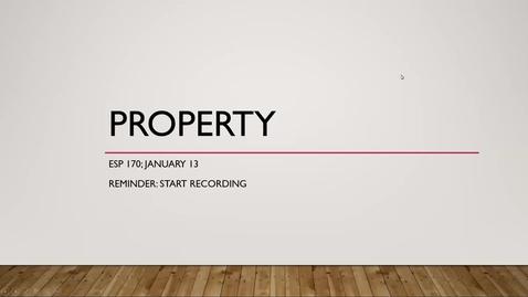 Thumbnail for entry ESp170-Jan13 L4. Property