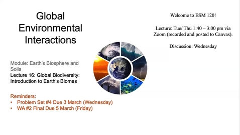 Thumbnail for entry Lecture 16 - Introduction to Biomes and Vegetation - ESM 120 (Winter 2021)