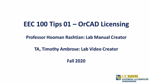 Thumbnail for entry EEC 100 Tips 01 - OrCAD Licensing