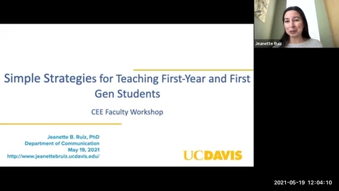 Thumbnail for entry CEE Faculty Workshop: Simple Strategies for Teaching First-Year and First Gen Students