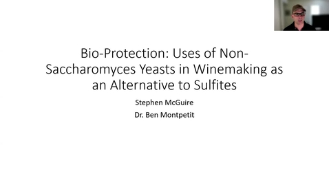 Thumbnail for entry VEN290 - Bio-Protection: Uses of Non-Saccharomyces Yeasts in Winemaking as an Alternative to Sulfites