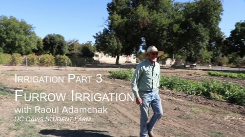 Thumbnail for entry PLS49: Week 6 - Irrigation with Raoul Pt 3 - Furrow Irrigation (5 min)