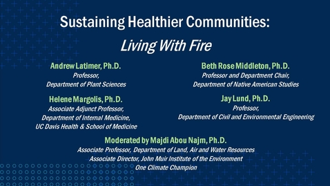 Thumbnail for entry Sustaining Healthier Communities: Living With Fire