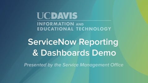 Thumbnail for entry ServiceNow Reporting & Dashboards