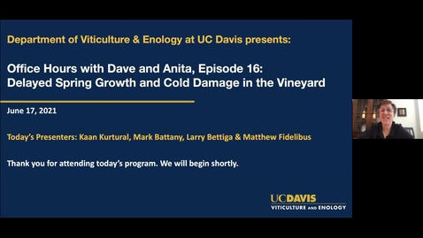 Thumbnail for entry Office Hours with Dave and Anita, Episode 16: Delayed Spring Growth and Cold Damage in the Vineyard