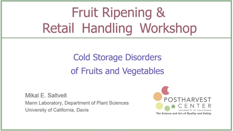 Thumbnail for entry Fruit & Vegetable Cold Storage Disorders - (Saltveit)