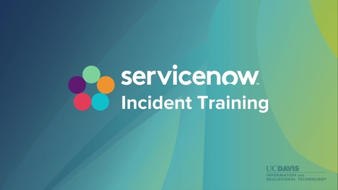 Thumbnail for entry ServiceNow Incident Training