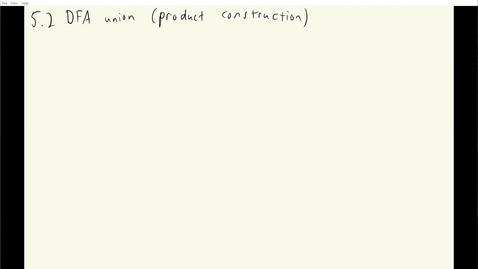 Thumbnail for entry ECS 120 3a:3 DFA union (product construction) example