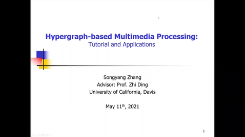 Thumbnail for entry Hypergraph-based Multimedia Processing: Tutorial and Applications