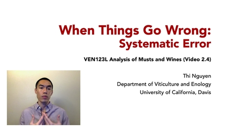 Thumbnail for entry VEN123L Video 2.4 - When Things Go Wrong - Systematic Error