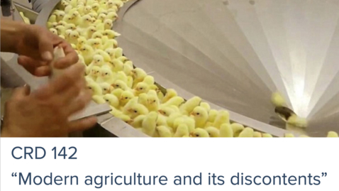 Thumbnail for entry 0707 - Modern Agriculture and its Discontents