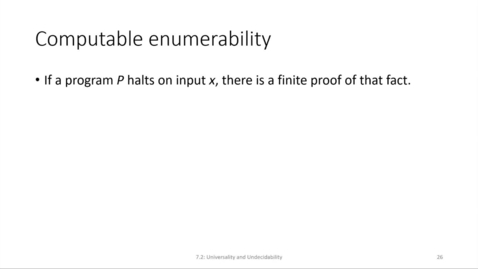 Thumbnail for entry ECS 220 6b:7.2-3 computable enumerability