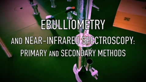 Thumbnail for entry VEN123L Video 7.3 - Ebulliometry and NIR Spectroscopy