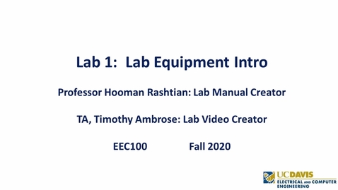 Thumbnail for entry EEC 100 Lab 1 - Lab Equipment Intro