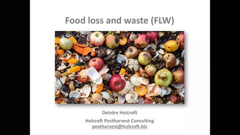 Thumbnail for entry Food Loss and Waste (Holcroft)