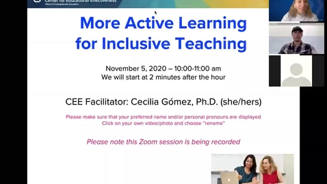 Thumbnail for entry CEE Faculty Workshop - More Active Learning for Inclusive Teaching