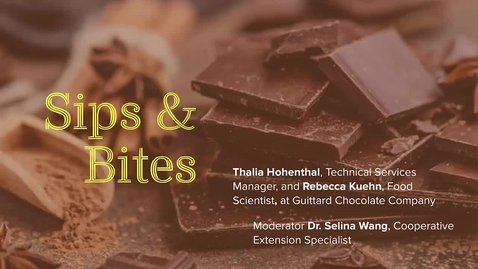 Thumbnail for entry Sips and Bites- The Many Flavors of Chocolate