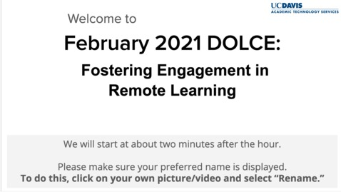 Thumbnail for entry DOLCE - February 5, 2021 - Fostering Engagement in Remote Learning