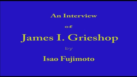 Thumbnail for entry James Grieshop