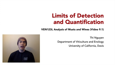 Thumbnail for entry VEN123L Video 9.1 - Limits of Detection and Quantification