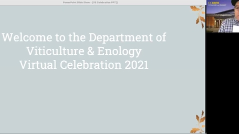 Thumbnail for entry UC Davis Department of Viticulture and Enology Virtual Graduation Celebration: June 11, 2021