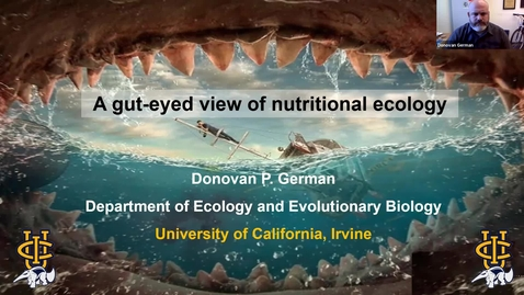 """Thumbnail for entry BML - Dr. Donovan German: """"Unlocking the mysteries of the inner tube of life: a gut-eyed view of nutritional ecology"""""""