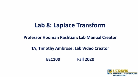 Thumbnail for entry EEC 100 Lab 08 - Laplace Transform