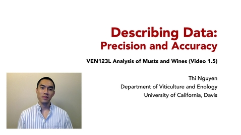 Thumbnail for entry VEN123L Video 1.5 - Describing Data - Precision and Accuracy