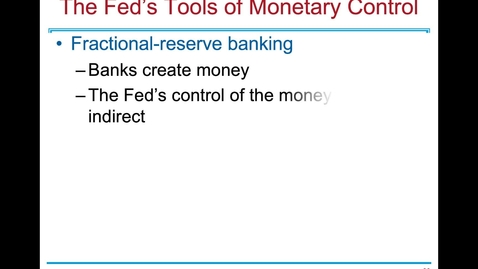 Thumbnail for entry ECN 1B: Lecture 10 - The Monetary System (Part 3 of 3)