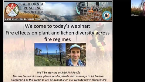 Thumbnail for entry California Fire Science Consortium/FFERAL Lecture: Fire effects on plant and lichen diversity across fire regimes