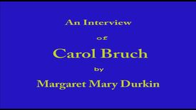 Thumbnail for entry Carol Bruch