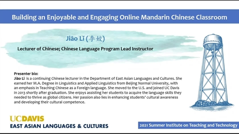 Thumbnail for entry SITT 2021 - Building an Enjoyable and Engaging Online Mandarin Chinese Classroom