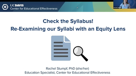 Thumbnail for entry CEE Workshop - Check the Syllabus! Re-Examining our Syllabi with an Equity Lens