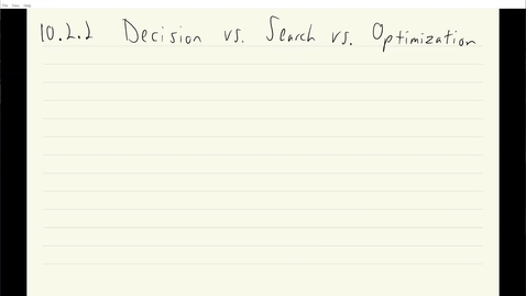 Thumbnail for entry ECS 120 7c:2 decision vs. search vs. optimization