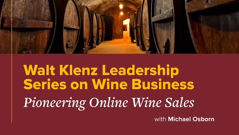 Thumbnail for entry Pioneering Online Wine Sales