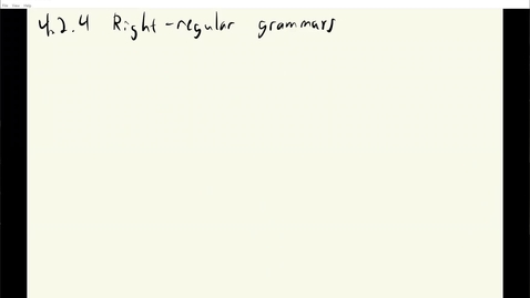 Thumbnail for entry ECS 120 2b:4 right-regular grammars
