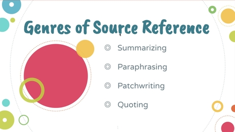Thumbnail for entry Genres of Source Reference (Summary, Paraphrase, Patchwrite, Quotation)
