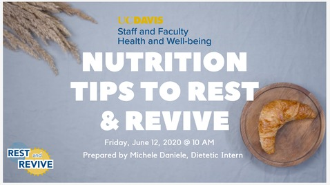Thumbnail for entry Nutrition Tips to Rest and Revive