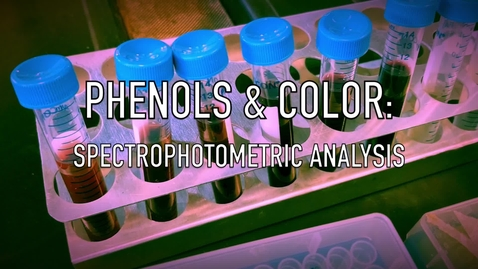 Thumbnail for entry VEN123L Video 10.1 - Phenols and Color: Spectrophotometric Analysis