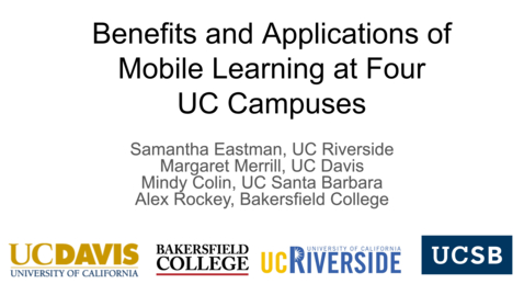 Thumbnail for entry DOLCE - October 1, 2021 - Benefits and Applications of Mobile Learning at Four  UC Campuses