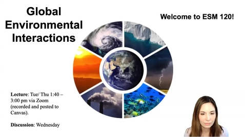 Thumbnail for entry Lecture 1 - Intro to Earth System Science - ESM 120 (Winter 2021)