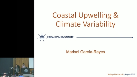 Thumbnail for entry BML - Marisol Garcia-Reyes: Coastal Upwelling & Climate Variability