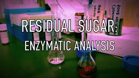 Thumbnail for entry VEN123L Video 8.1 - Residual Sugar - Enzymatic Analysis