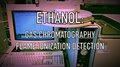 Thumbnail for entry VEN123L Video 7.2 - Ethanol - GC-FID
