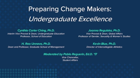 Thumbnail for entry Preparing Change Makers: Undergraduate Excellence