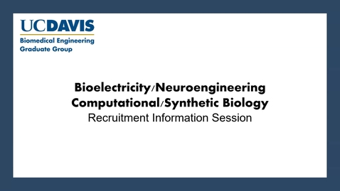 Thumbnail for entry BMEGG Computational & Synthetic Biology + Neuroengineering & Bioelectricity Information Session