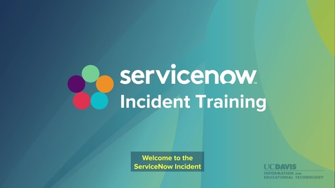 Thumbnail for entry ServiceNow Incident Training 2021
