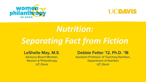 Thumbnail for entry Women & Philanthropy Speaker Series Event  -  Nutrition: Separating Fact From Fiction