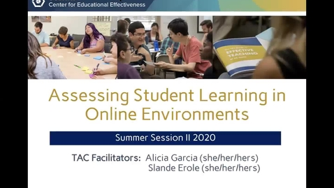 Thumbnail for entry CEE Graduate Student Workshop - Assessing Student Learning in Online Environments